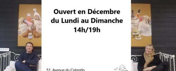La Boutique OUVERTE du Lundi au Dimanche en Décembre !